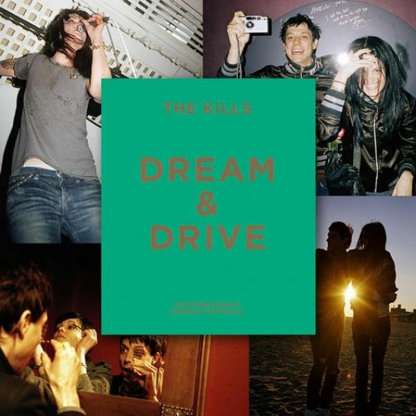 The Kills Dream and Drive book